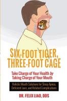 Six-Foot Tiger, Three-Foot Cage