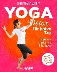 Yoga-Detox fuer jeden Tag