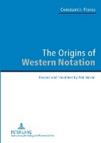 The Origins of Western Notation