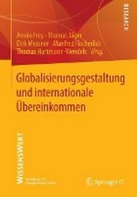 Globalisierungsgestaltung Und Internationale Ubereinkommen