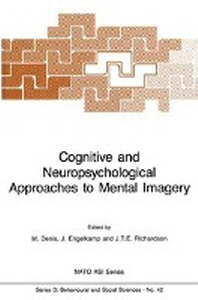 Cognitive and Neuropsychological Approaches to Mental Imagery
