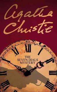 The Seven Dials Mystery. Agatha Christie