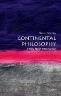 Continental Philosophy : A Very Short Introduction