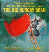 Little Mouse, the Red Ripe Strawberry, and the Big