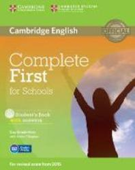 Complete First for Schools Student's Book with Answers [With CDROM]