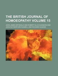 The British Journal of Homoeopathy Volume 15