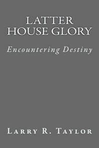 Latter House Glory