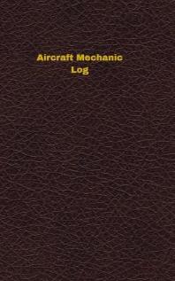Aircraft Mechanic Log