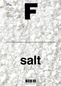 매거진 F(Magazine F) No.1: 소금(Salt)(영문판)