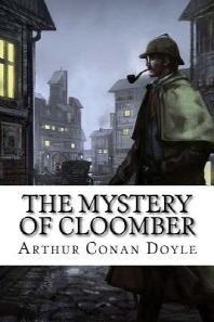 The Mystery of Cloomber Arthur Conan Doyle