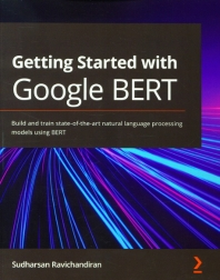 Getting Started with Google BERT(Paperback)