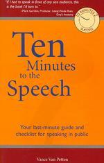 Ten Minutes to the Speech