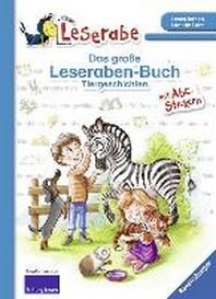 Das grosse Leseraben-Buch - Tiergeschichten