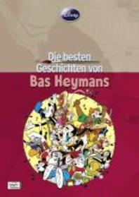 Disney: Die besten Geschichten von Bas Heymans