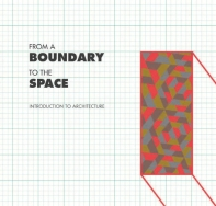 From a boundary to the space 'INTRODUCTION OF ATCHITECTURE'
