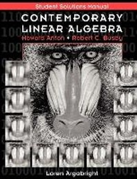 Student Solutions Manual to Accompany Contemporary Linear Algebra [With CDROM]