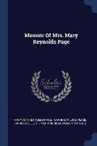 Memoir of Mrs. Mary Reynolds Page