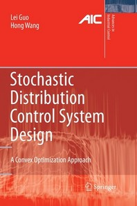 Stochastic Distribution Control System Design