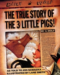 True Story of the 3 Little Pigs! By A. Wolf