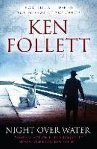 Night Over Water. Ken Follett
