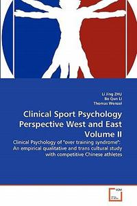 Clinical Sport Psychology Perspective West and East Volume II