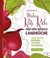 Madam Rote Ruebe und ihre geniale Landkueche