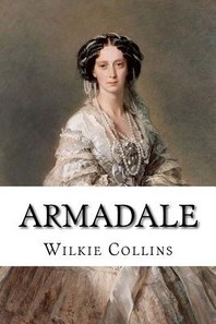 Armadale Wilkie Collins