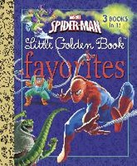 Marvel Spider-Man Little Golden Books Favorites (Marvel