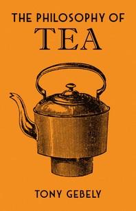 The Philosophy of Tea