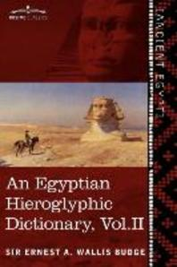 An Egyptian Hieroglyphic Dictionary (in Two Volumes), Vol. II