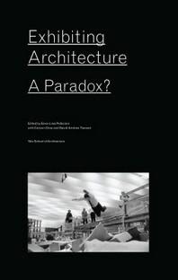 Exhibiting Architecture