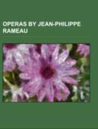 Operas by Jean-Philippe Rameau
