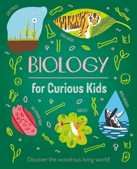 Biology for Curious Kids