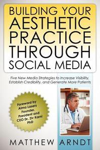 Building Your Aesthetic Practice through Social Media