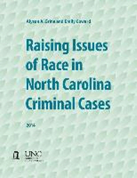 Raising Issues of Race in North Carolina Criminal Cases