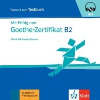 Mit Erfolg zu Goethe B2. CD zum Testbuch mit mp3-Audiodateien