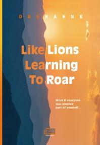 Like Lions Learning To Roar