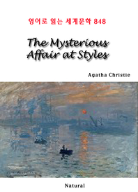 The Mysterious Affair at Styles (영어로 읽는 세계문학 848)