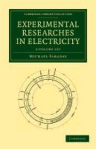 Experimental Researches in Electricity 3 Volume Set