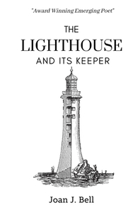 The Lighthouse and Its Keeper