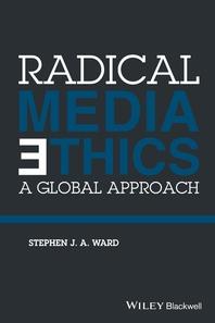 Radical Media Ethics