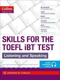 Collins English for Exams Skills for the Toefl iBT Test : Listening and Speaking