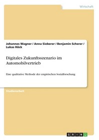Digitales Zukunftsszenario im Automobilvertrieb