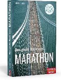 Das grosse Buch vom Marathon
