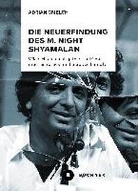 Die Neuerfindung des M. Night Shyamalan