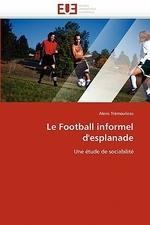 Le Football Informel d'Esplanade