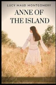 L. M. Montgomery Anne of the Island