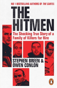 The Hitmen: The Shocking True Story of a Family of Killers for Hire
