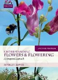 Understanding Flowers and Flowering