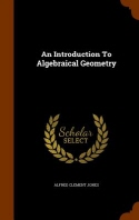 An Introduction to Algebraical Geometry